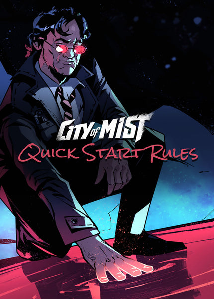 Quick Start Rules | City of Mist Tabletop RPG (TTRPG)