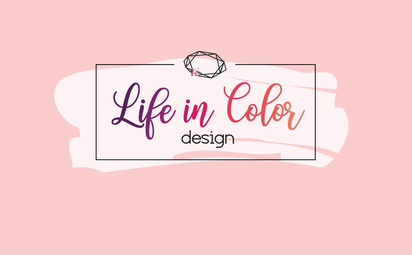 Life in Color Design