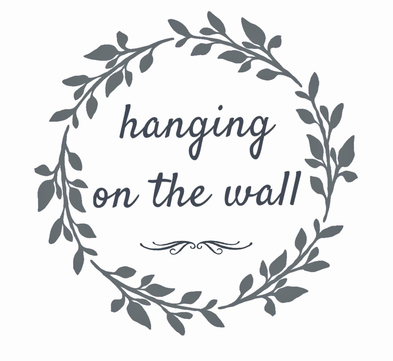 Hanging On The Wall