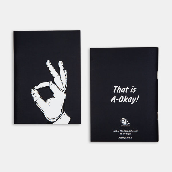 Talk to the Hand Notebooks - A-Okay