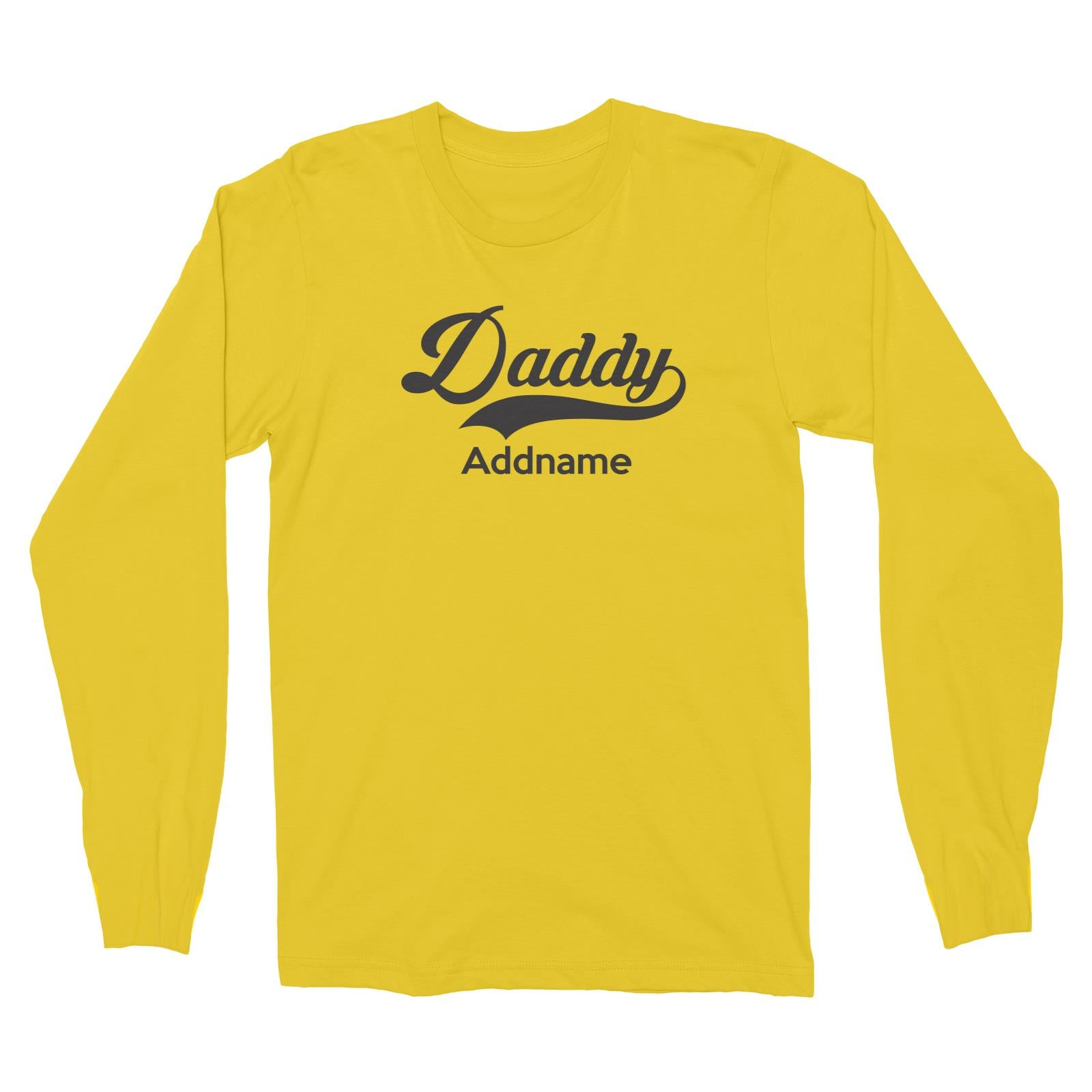 Retro Daddy Addname Long Sleeve Unisex T-Shirt  Matching Family Personalizable Designs