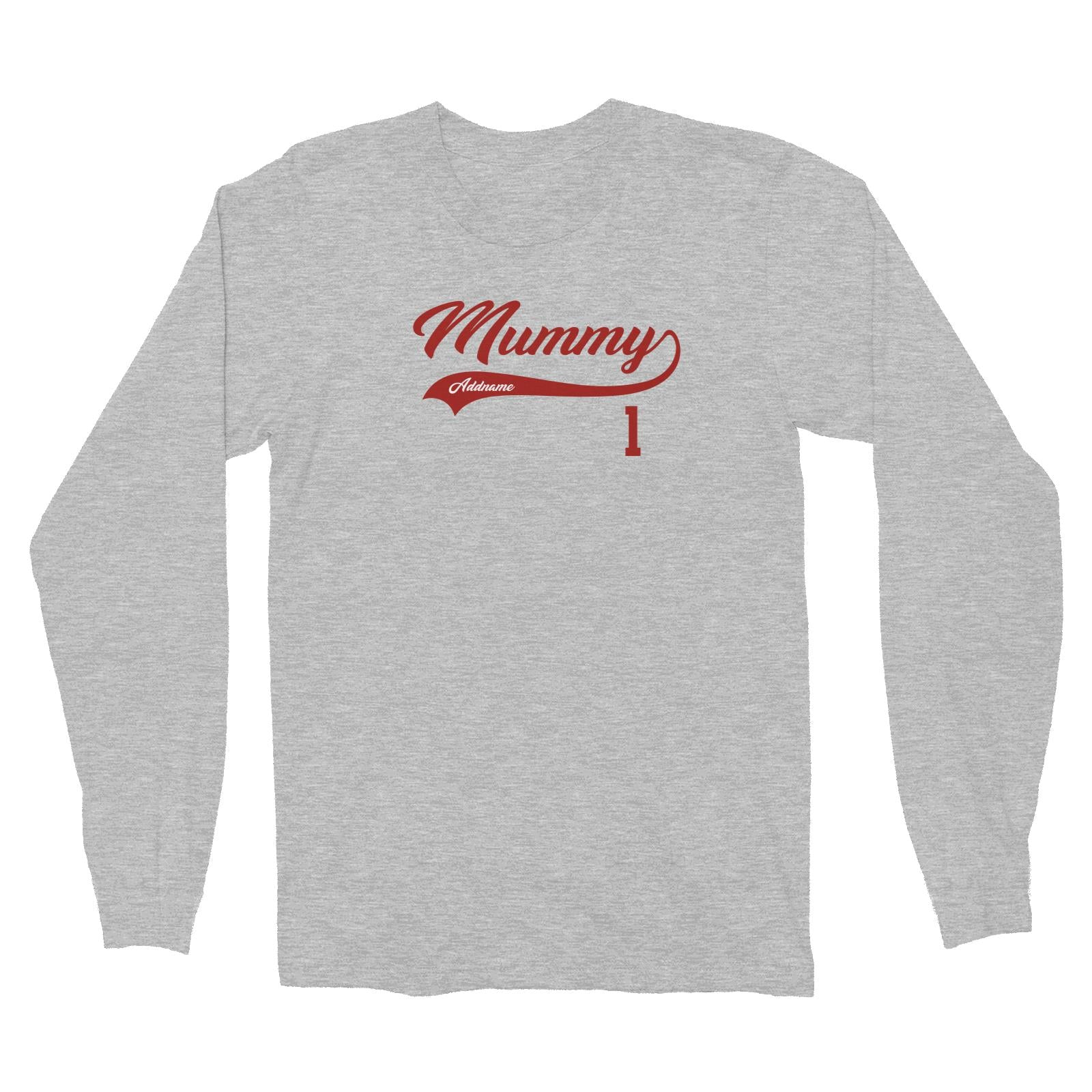 Mummy Retro No 1 Baseball Team Long Sleeve Unisex T-Shirt