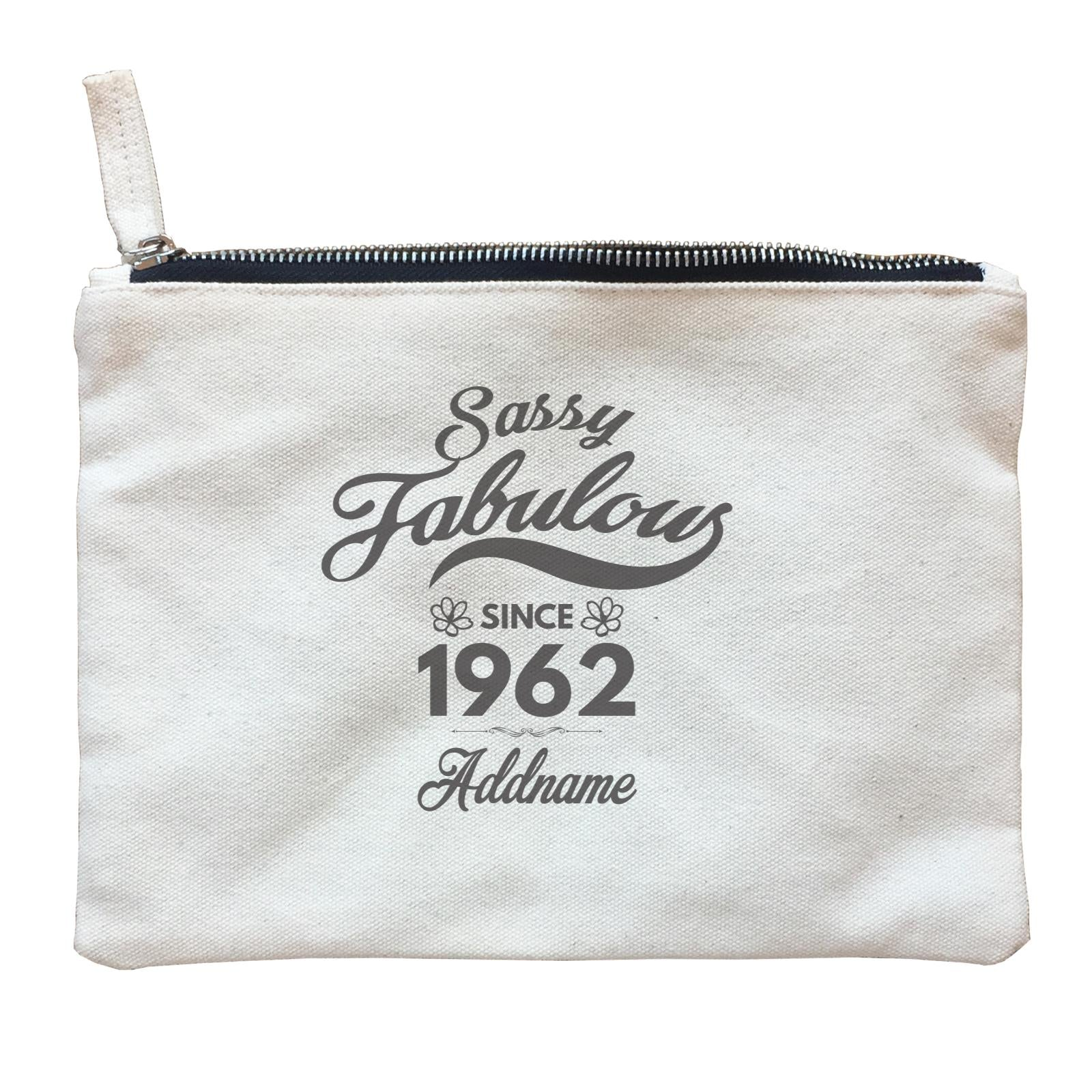 Personalize It Birthyear Sassy Fabulous Since with Addname and Add Year Zipper Pouch