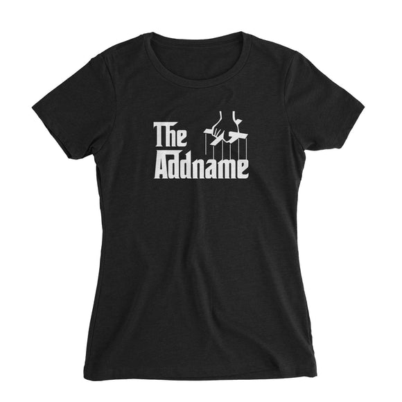 The Addname Women's Slim Fit T-Shirt Godfather Matching Family Personalizable Designs