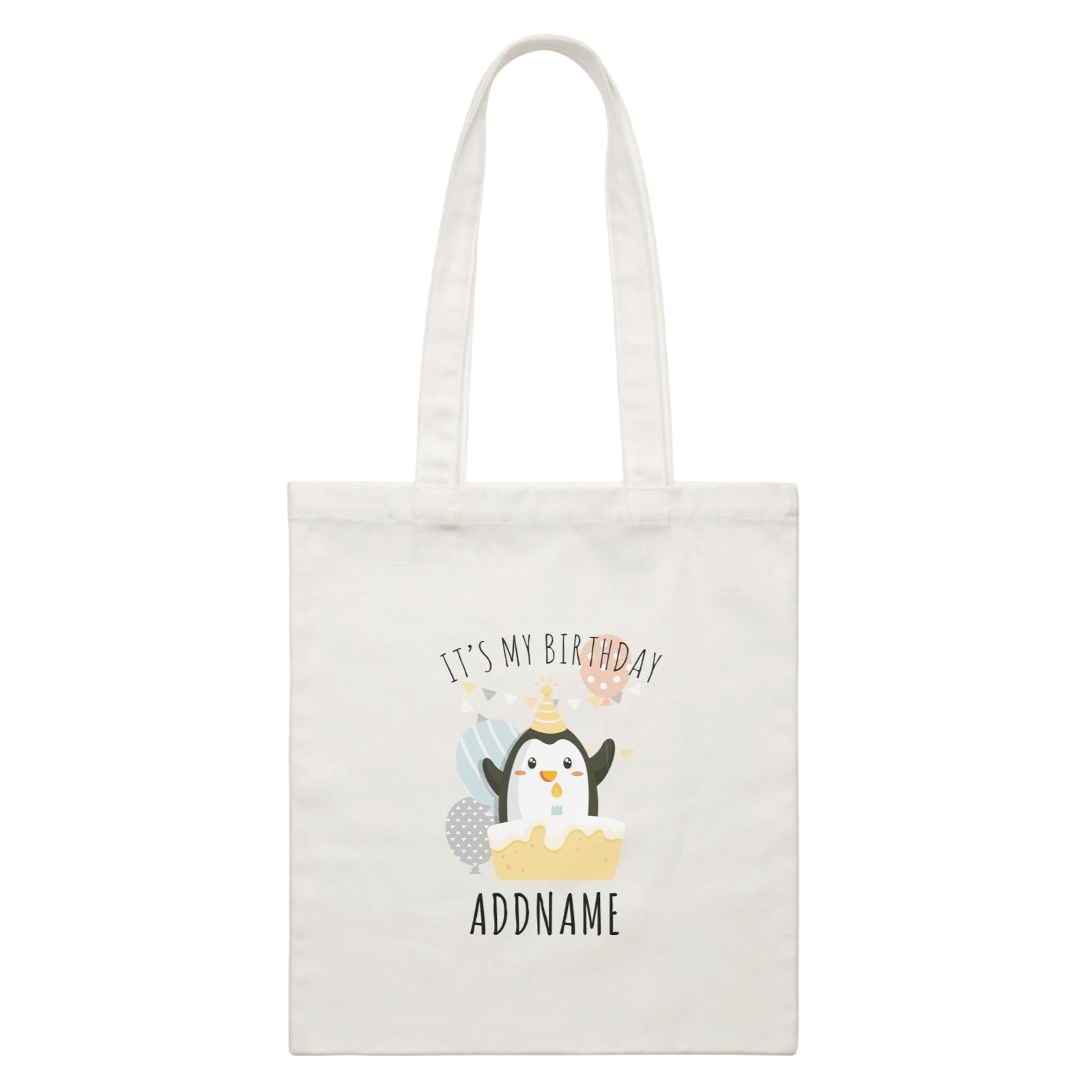 Birthday Cute Penguin And Cake It's My Birthday Addname White Canvas Bag