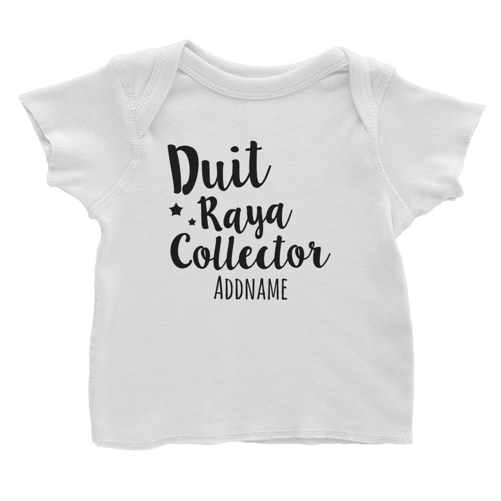 Duit Raya Collector Baby T-Shirt  Personalizable Designs Raya Text