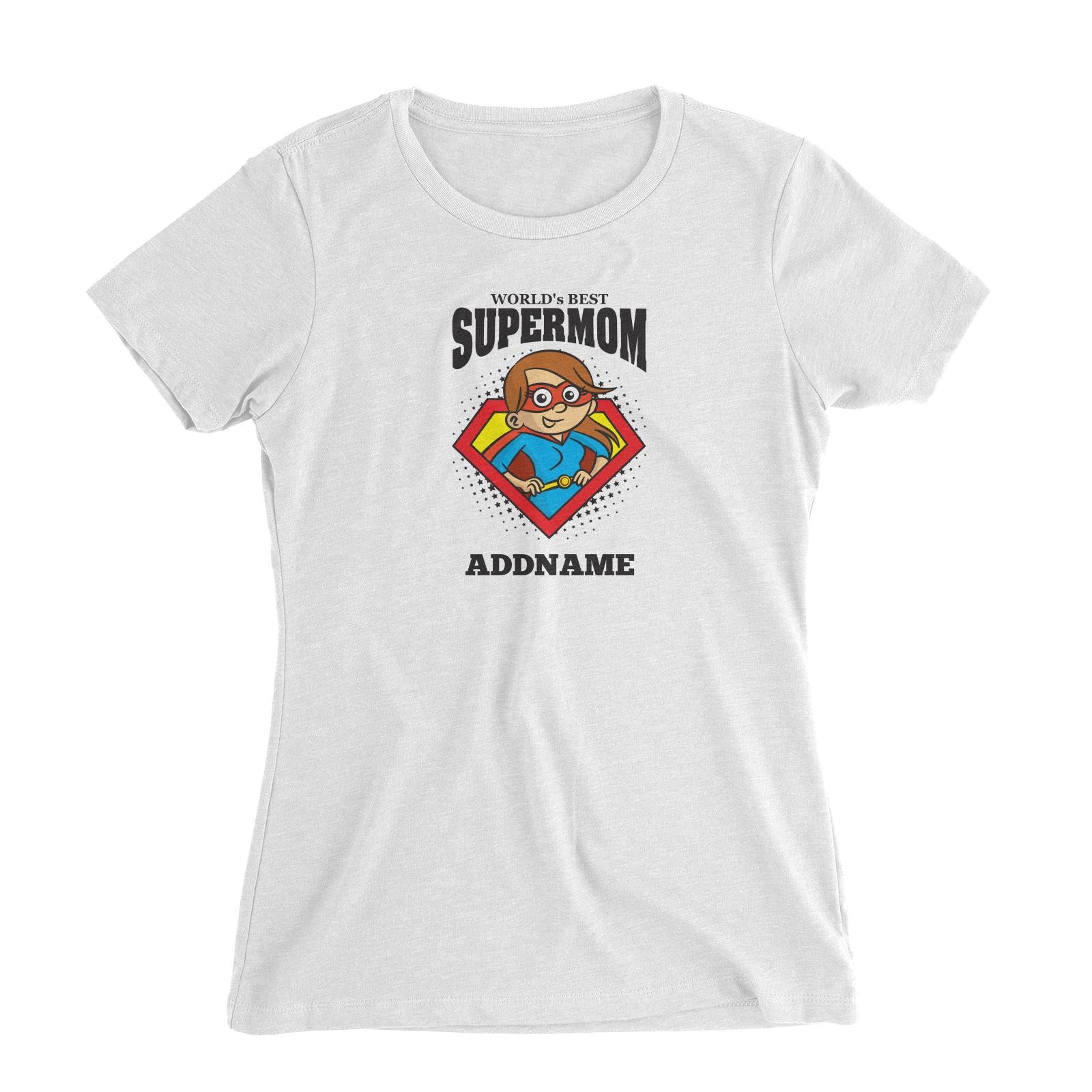 Best Mom Supermom (FLASH DEAL) Women Slim Fit T-Shirt Personalizable Designs Matching Family Superhero Family Edition Superhero