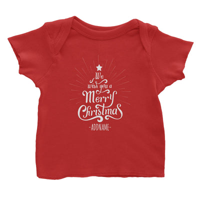 We Wish You A Merry Christmas Greeting Addname Baby T-Shirt  Personalizable Designs Lettering Matching Family