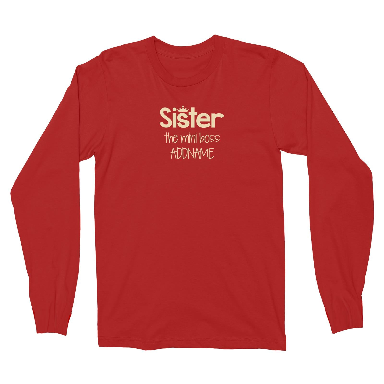 Sister with Tiara The Mini Boss Long Sleeve Unisex T-Shirt