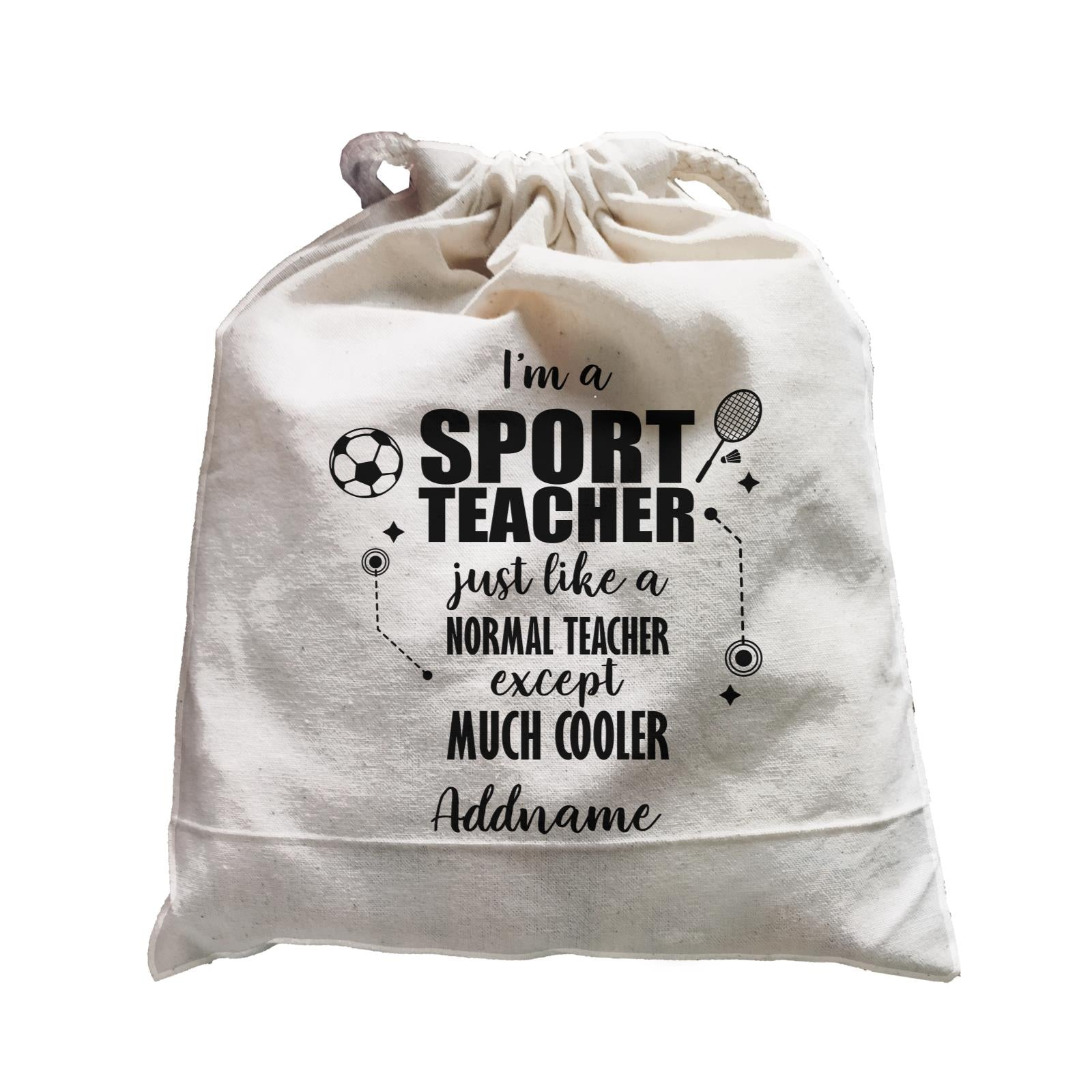 Subject Teachers 3 I'm A Sport Teacher Addname Satchel