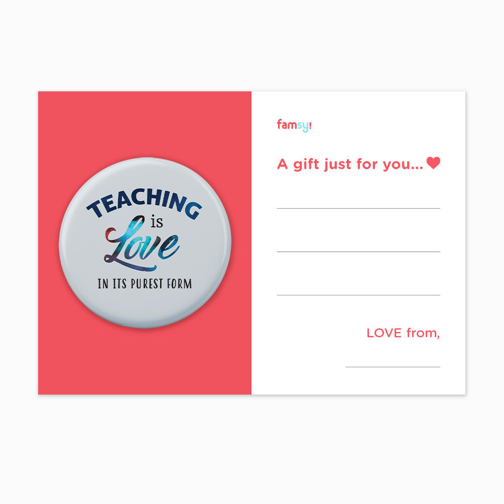 Teacher Appreciation Quote Series - Teaching Is Love In Its Purest Form In Blue Button Badge with Back Pin (58mm)