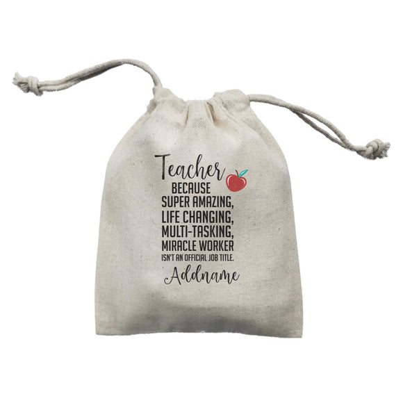 Teacher Quotes Teacher Miracle Worker Isn't An Official Job Title Addname Mini Accessories Mini Pouch