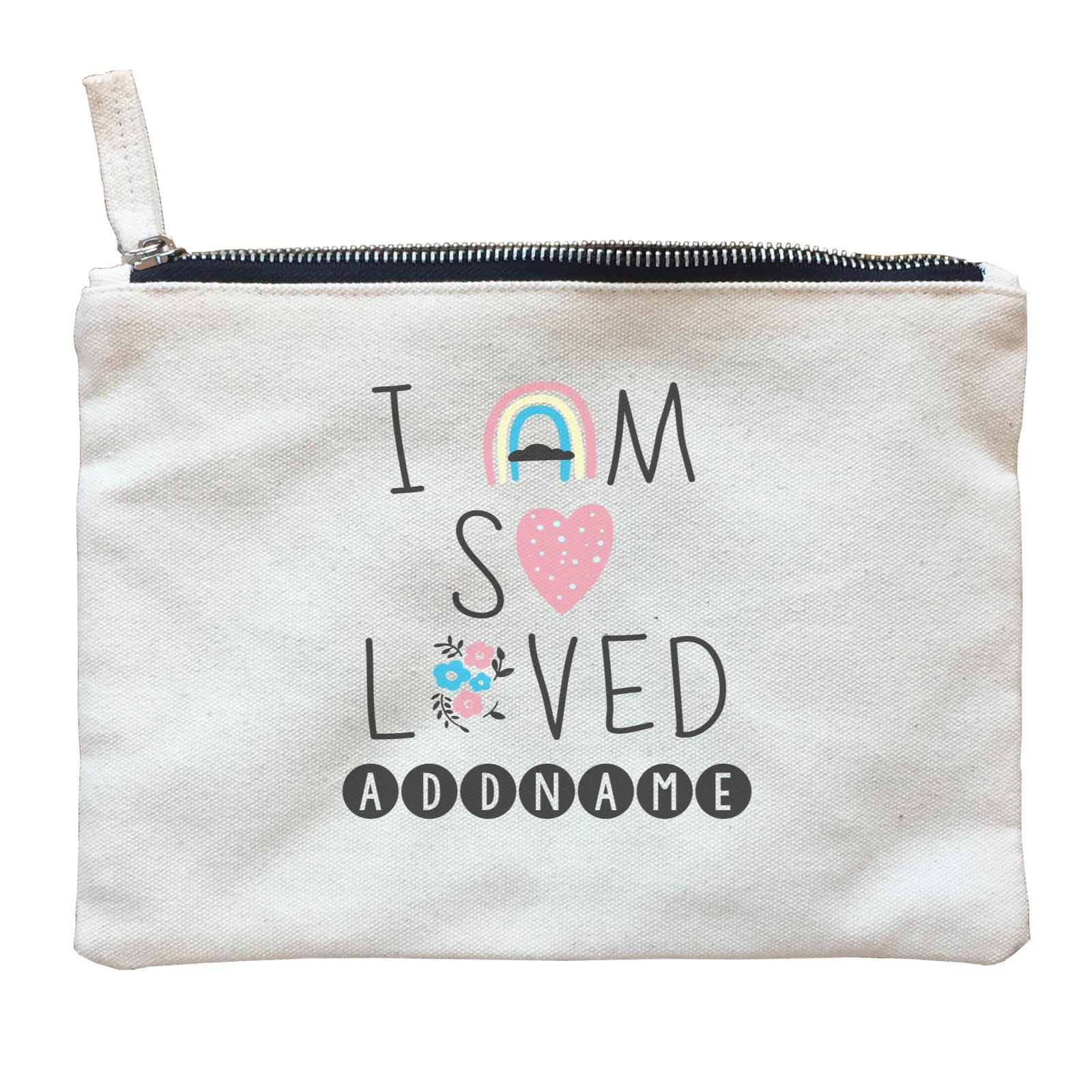 Children's Day Gift Series I Am So Loved Addname  Zipper Pouch
