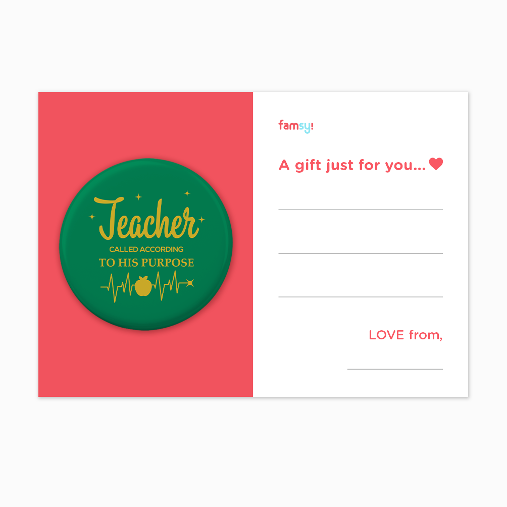 Teacher Appreciation Quote Series - Teacher Called According To His Purpose Button Badge with Back Pin (58mm)