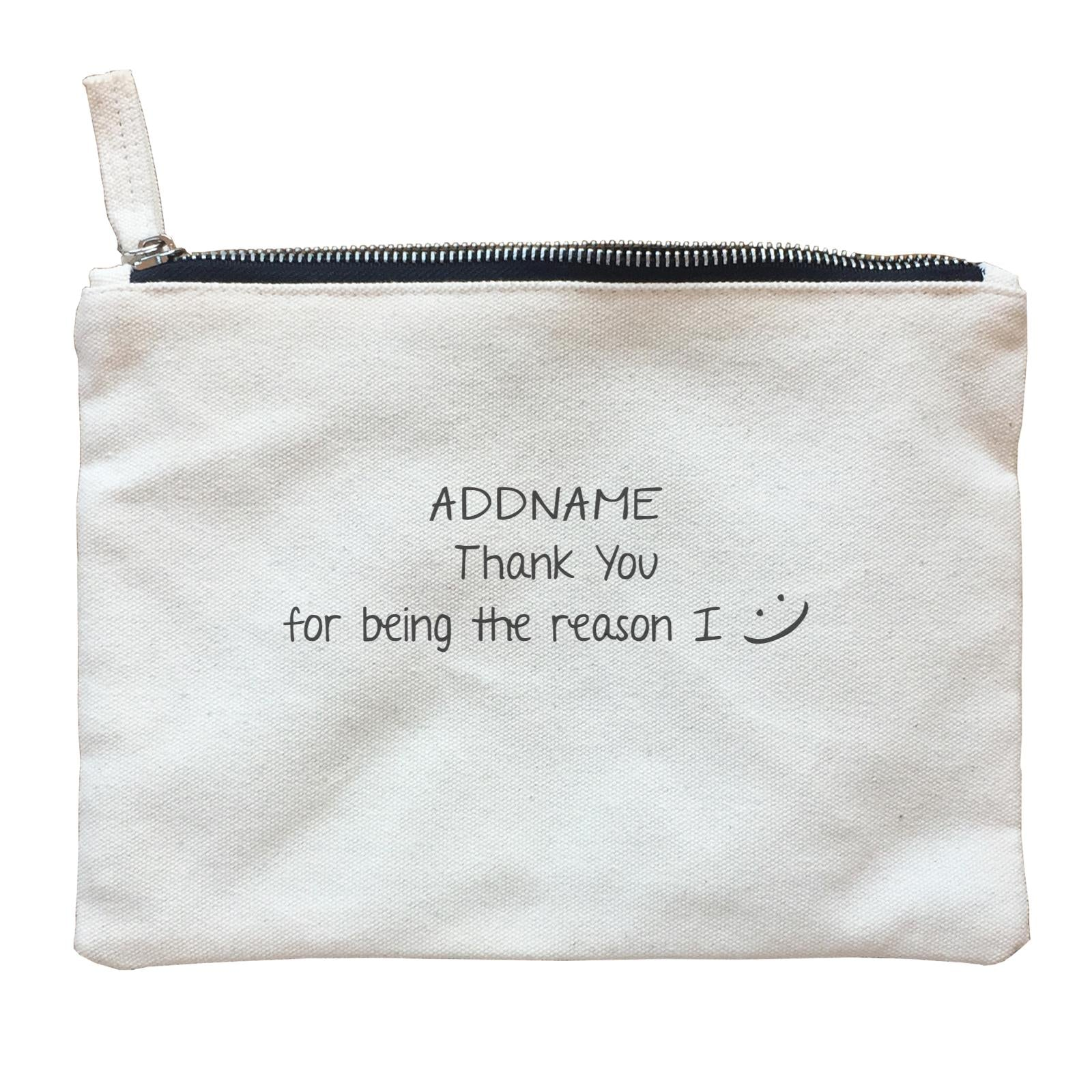 Best Friends Quotes Addname Thank You For Being The Reason I Smiley Face Zipper Pouch