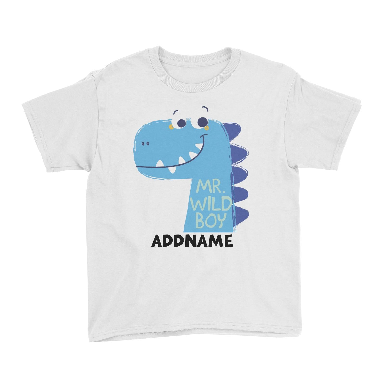 Mr Wild Boy Dinosaur Addname Kid's T-Shirt