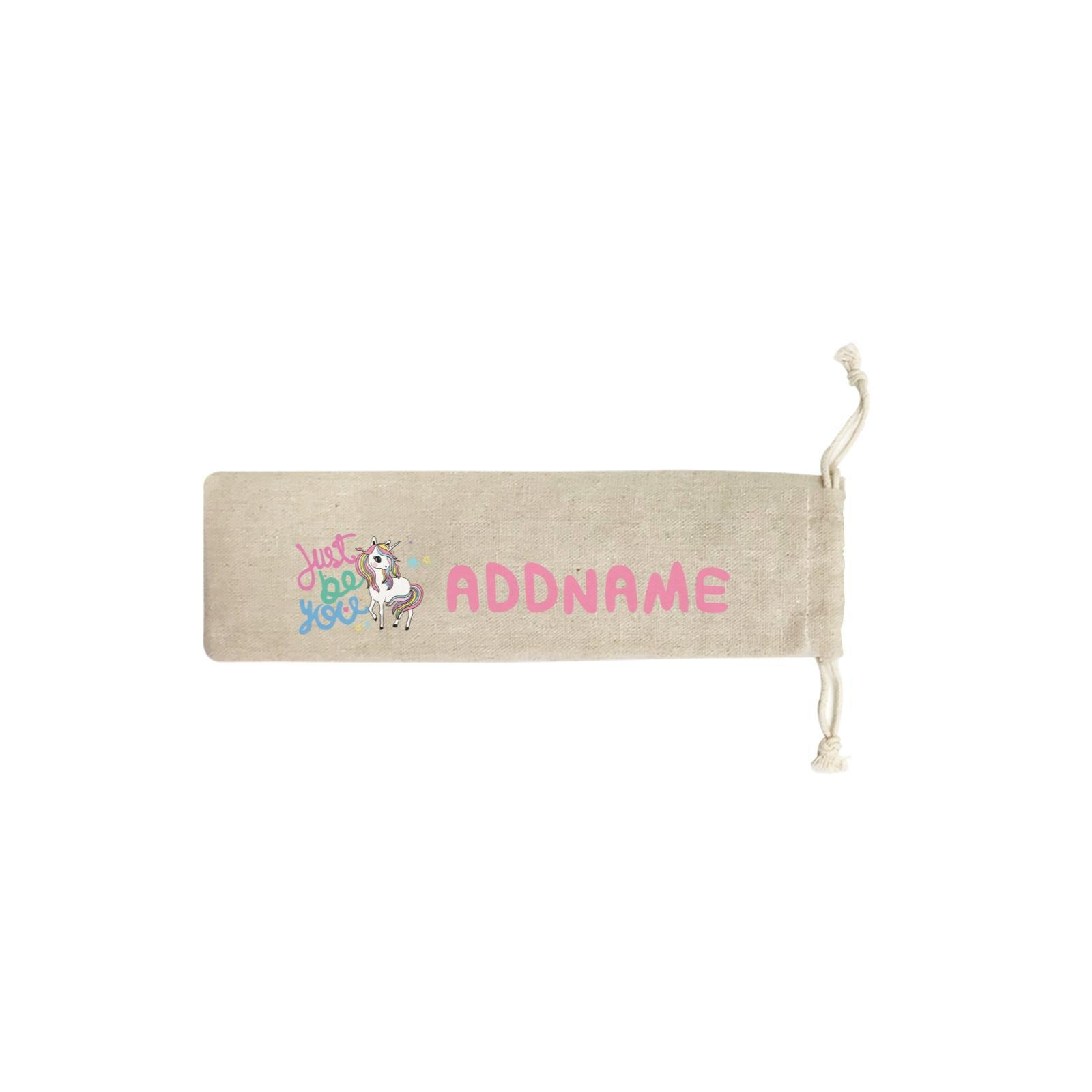 Children's Day Gift Series Just Be You Cute Unicorn Addname SB Straw Pouch (No Straws included)