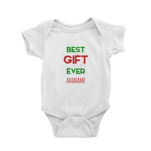 Best Gift Ever Addname Baby Romper Christmas Matching Family Lettering Funny Personalizable Designs