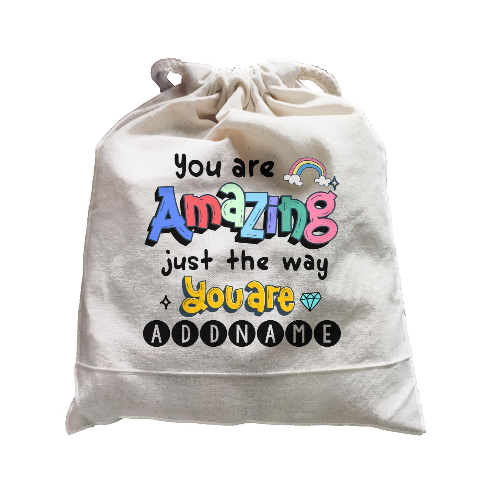 Children's Day Gift Series You Are Amazing Just The Way You Are Addname  Satchel