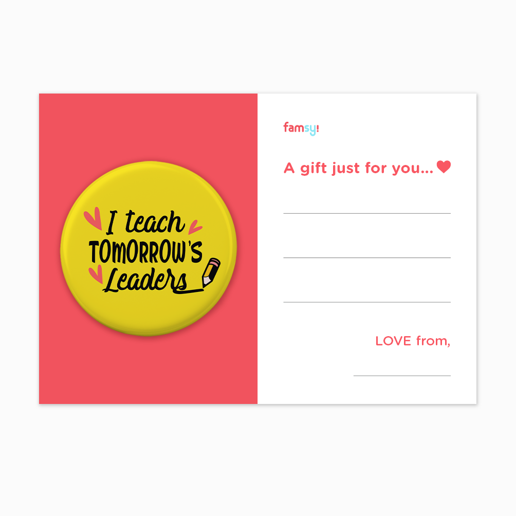 Teacher Appreciation Quote Series - I Teach Tomorrow's Leaders With Hearts Button Badge with Back Pin (58mm)
