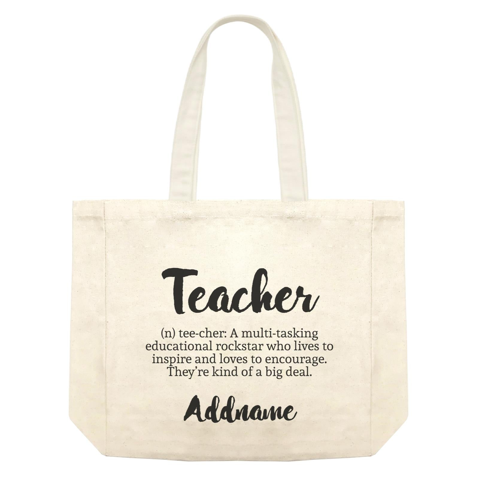 Teacher Quotes 2 Teacher Noun Addname Shopping Bag