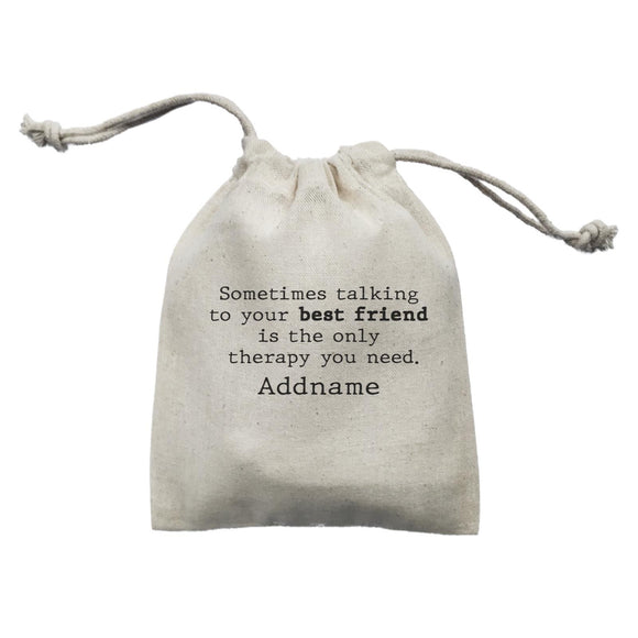 Best Friends Quotes Sometimes Talking To Your Best Friend Is The Only Therapy Mini Accessories Mini Pouch