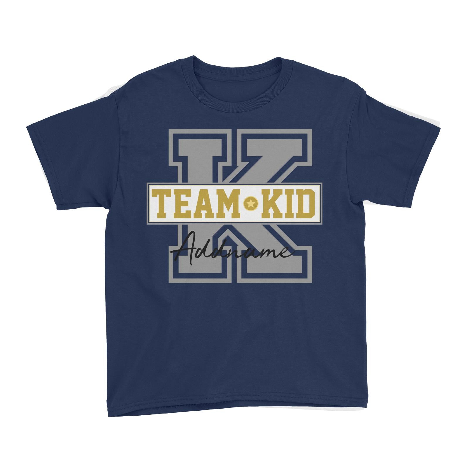 Team Kid Addname Kid'sT-Shirt