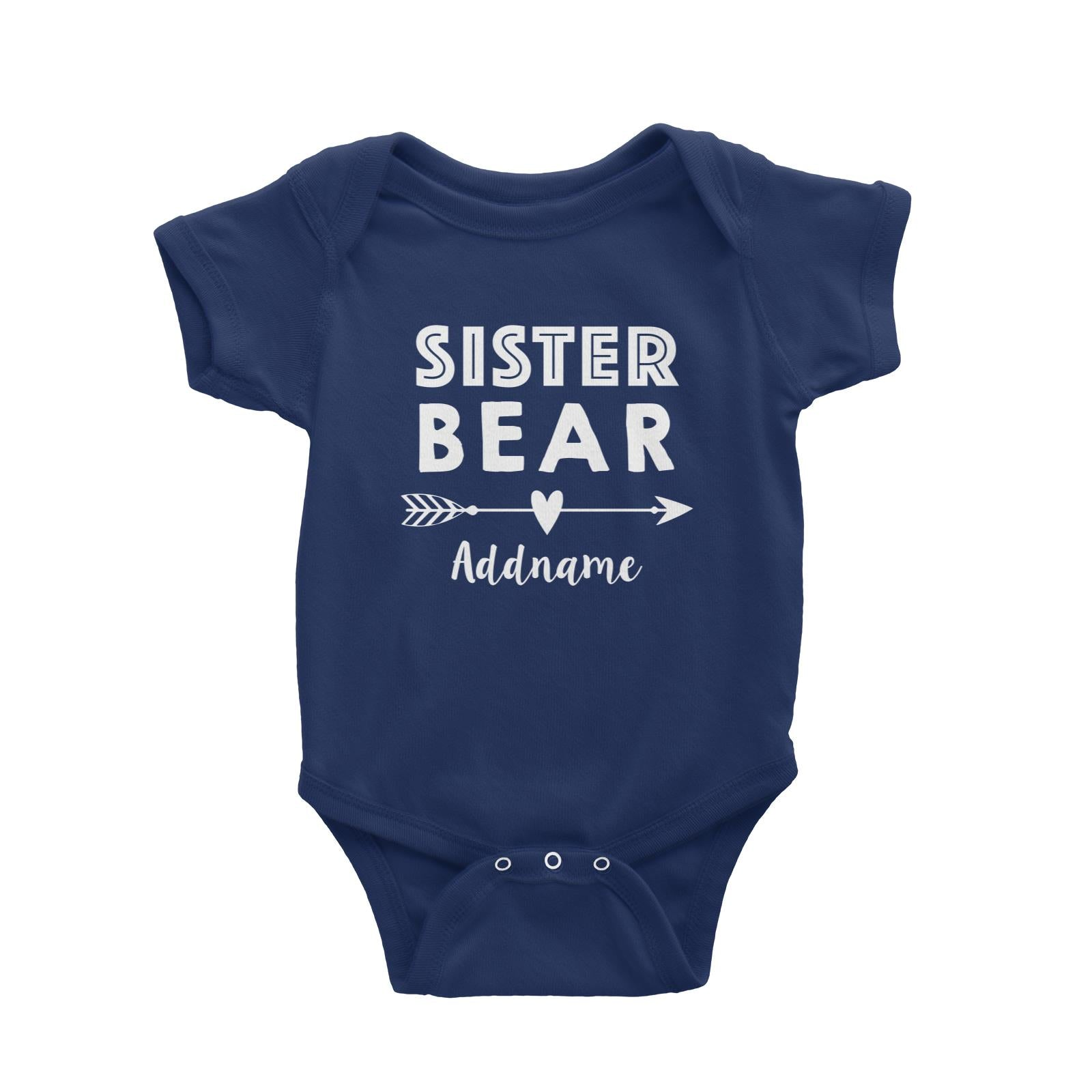 Sister Bear Addname Baby Romper  Matching Family Personalizable Designs