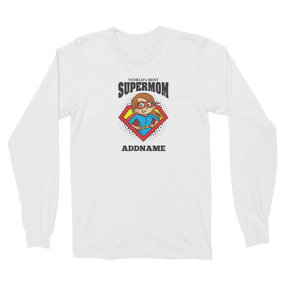 Best Mom Supermom (FLASH DEAL) Long Sleeve Unisex T-Shirt Personalizable Designs Matching Family Superhero Family Edition Superhero