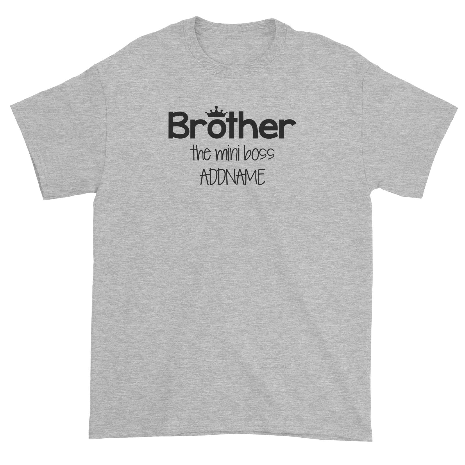 Brother with Crown The Mini Boss Unisex T-Shirt