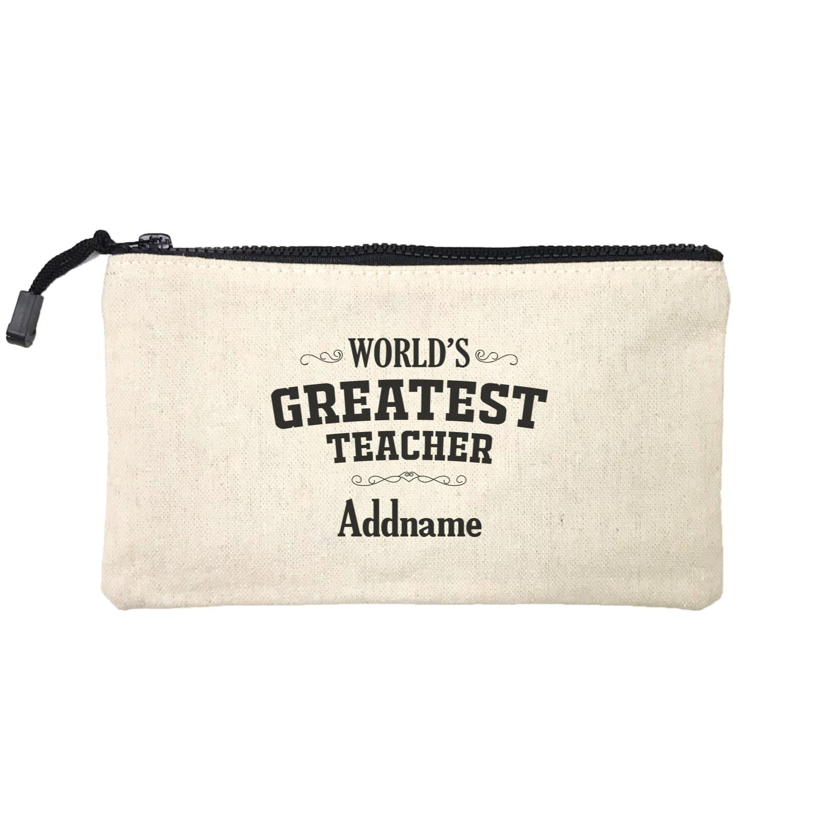 Great Teachers World's Greatest Teacher Addname Mini Accessories Stationery Pouch