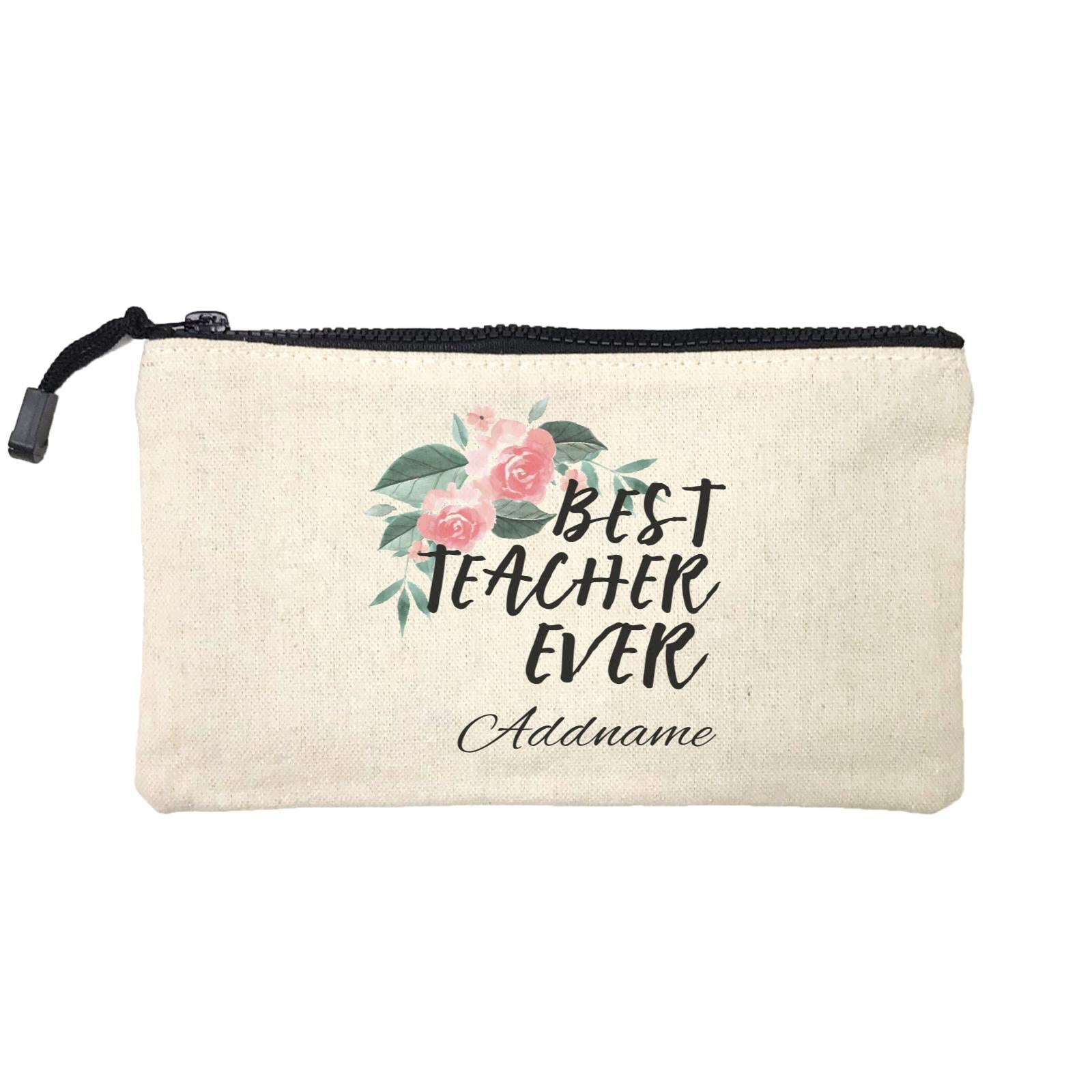Great Teachers Watercolour Flowers Best Teacher Ever Addname Mini Accessories Stationery Pouch