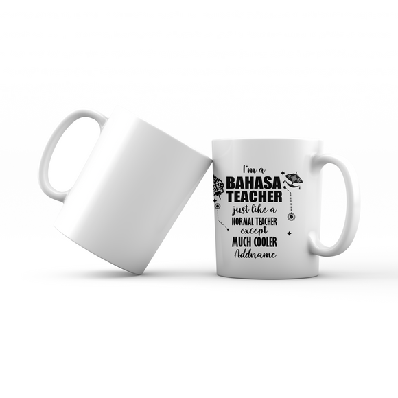 Subject Teachers 3 I'm A Bahasa Teacher Addname Mug
