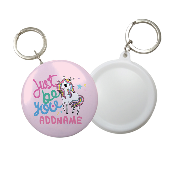 Children's Day Series Children's Day Gift Series Just Be You Cute Unicorn Addname Button Badge with Key Ring (58mm)