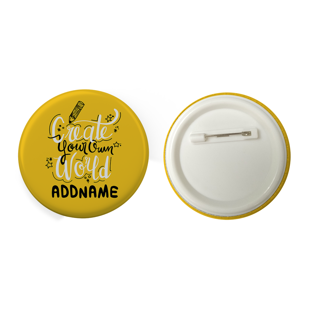 Children's Day Gift Series Create Your Own World Addname Yellow Button Badge with Back Pin (58mm)