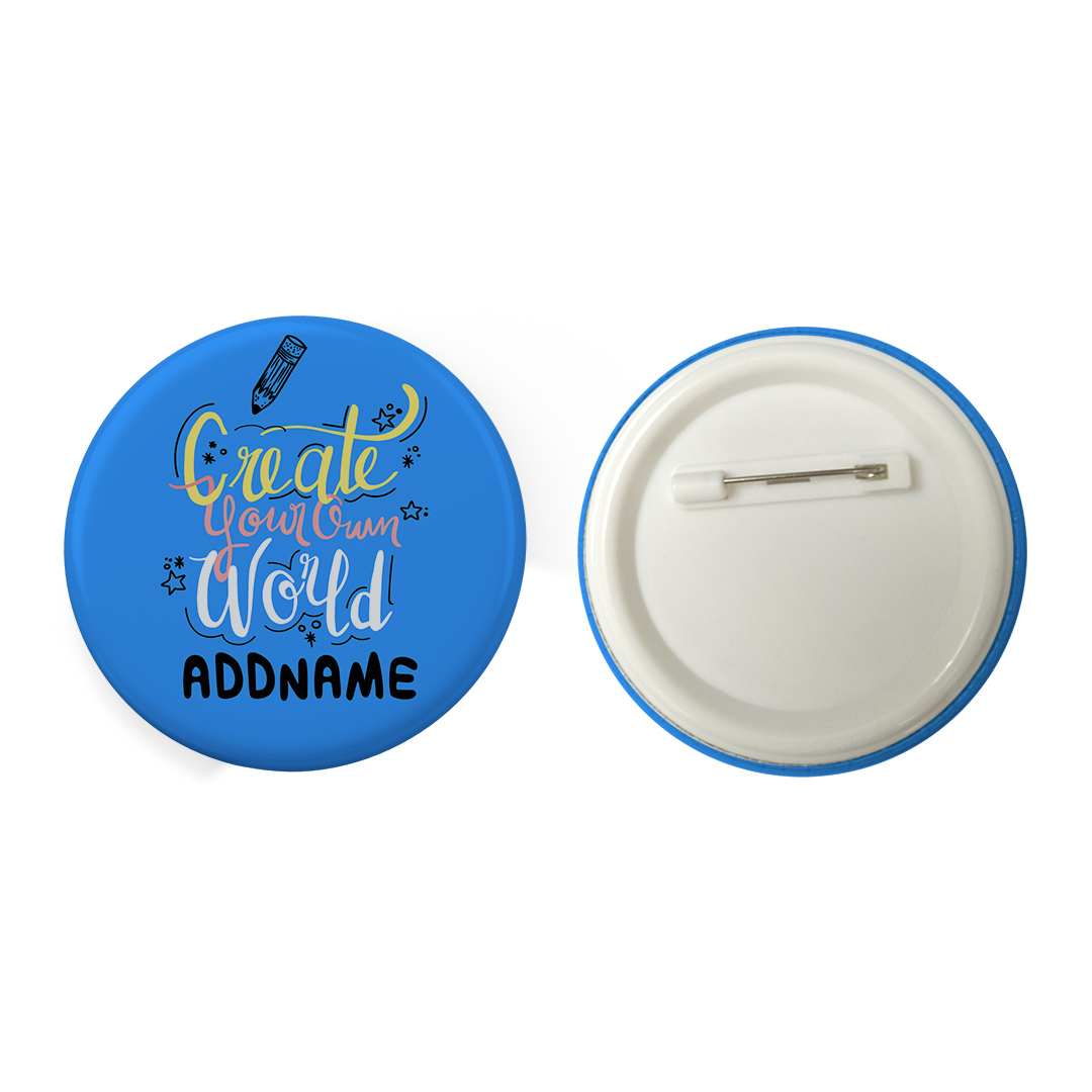 Children's Day Gift Series Create Your Own World Addname Blue Button Badge with Back Pin (58mm)