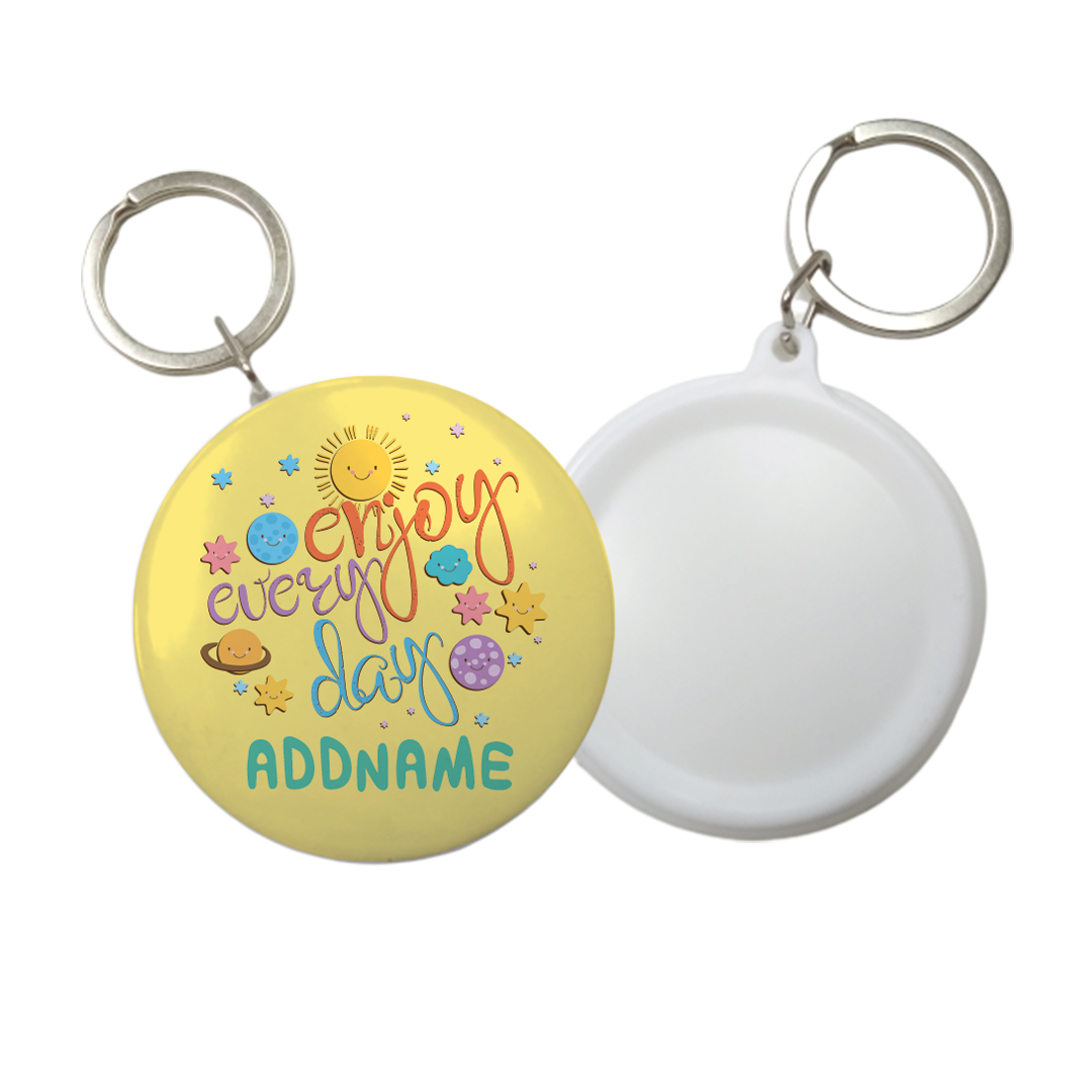 Children's Day Gift Series Enjoy Every Day Space Addname Button Button Badge with Key Ring (58mm)
