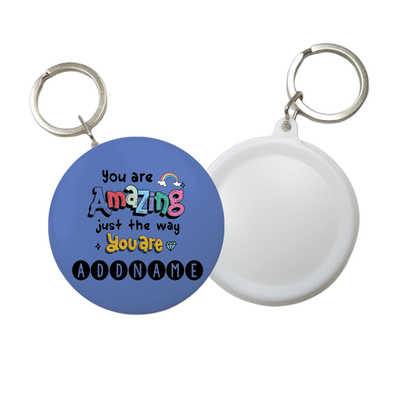 Children's Day Gift Series You Are Amazing Addname Button Badge with Key Ring (58mm)