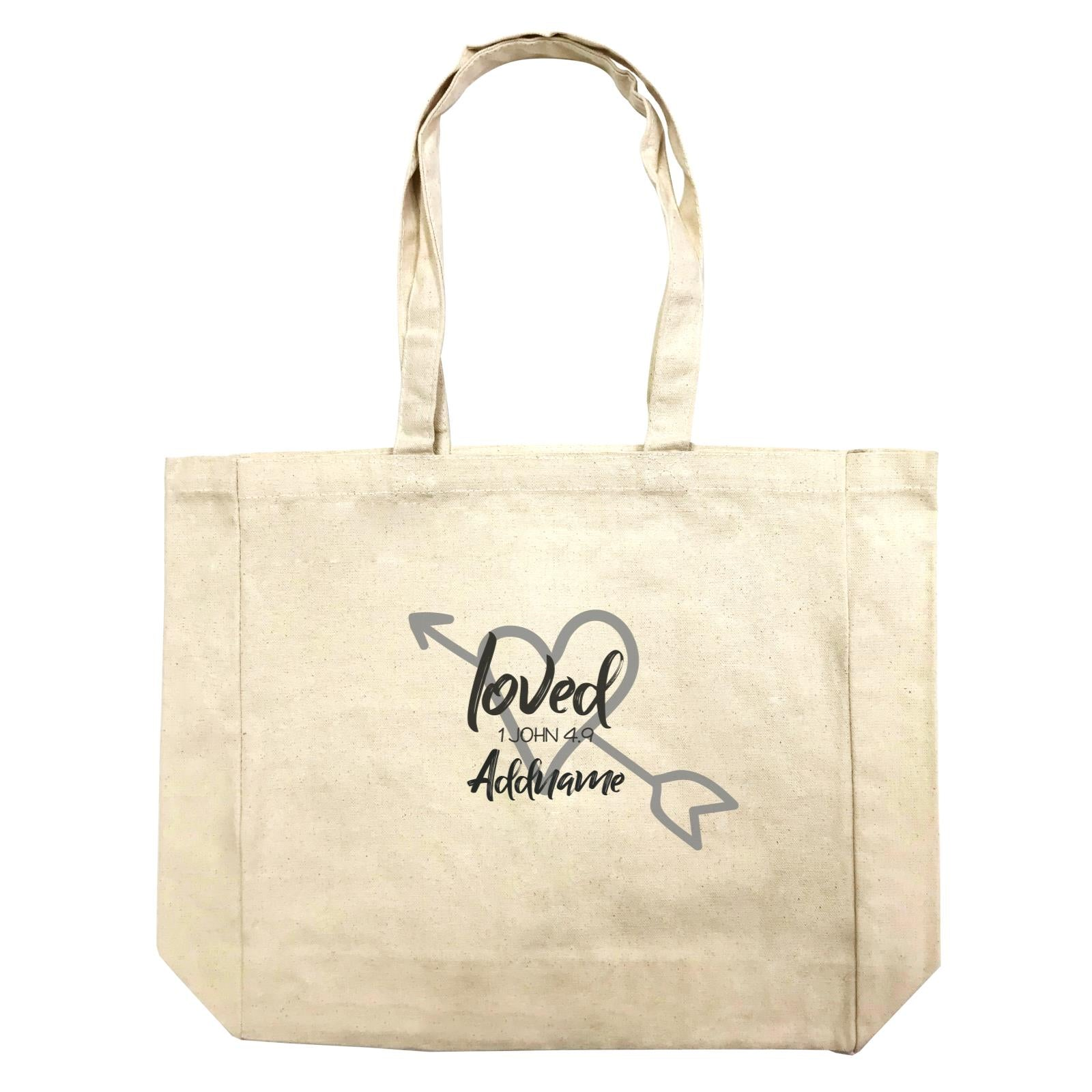 Loved Family Loved With Heart And Arrow 1 John 4.9 Addname Shopping Bag