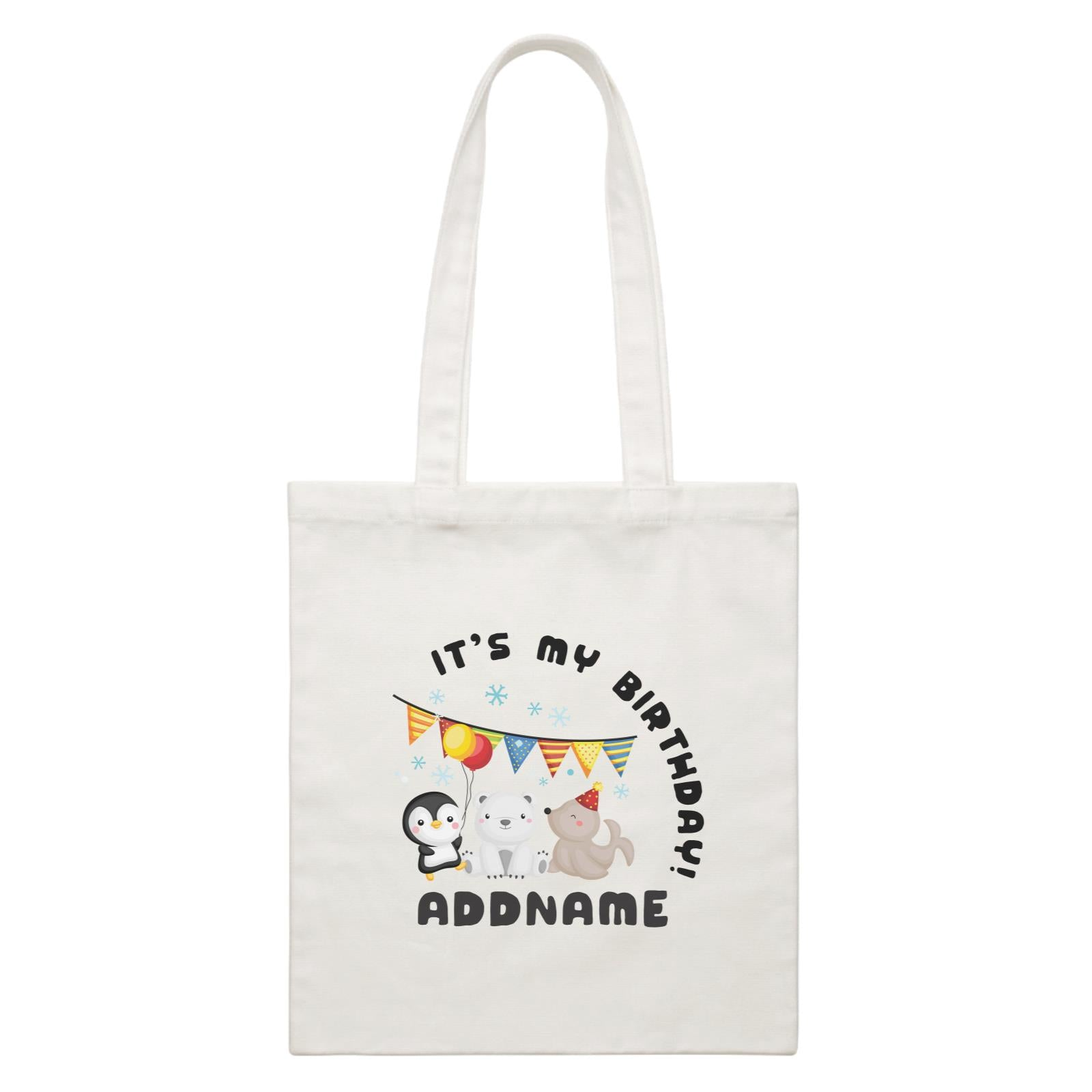 Birthday Winter Animals Penguin Polar Bear And Seal Party It's My Birthday Addname White Canvas Bag