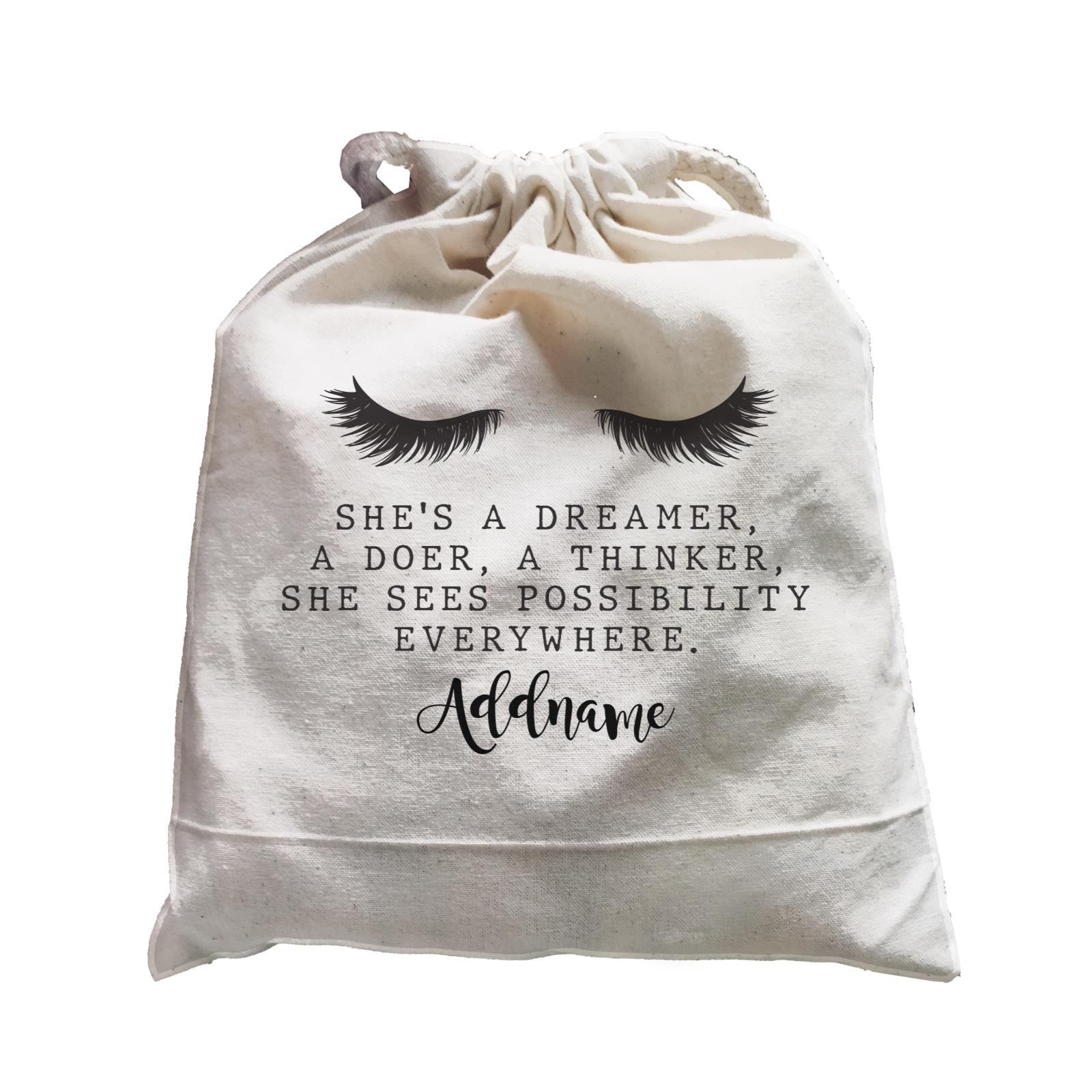 Make Up Quotes She's A Dreamer A Doer A Thinker Addname Satchel