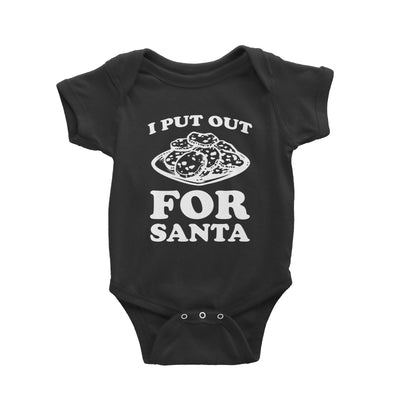 I Put Out Cookies For Santa Baby Romper Christmas Funny