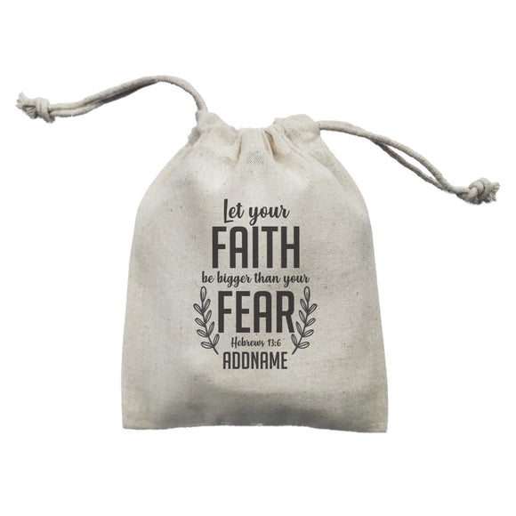 Christ Newborn Let Your Faith Be Bigger Than Your Fear Hebrews 13.6 Addname Mini Accessories Mini Pouch