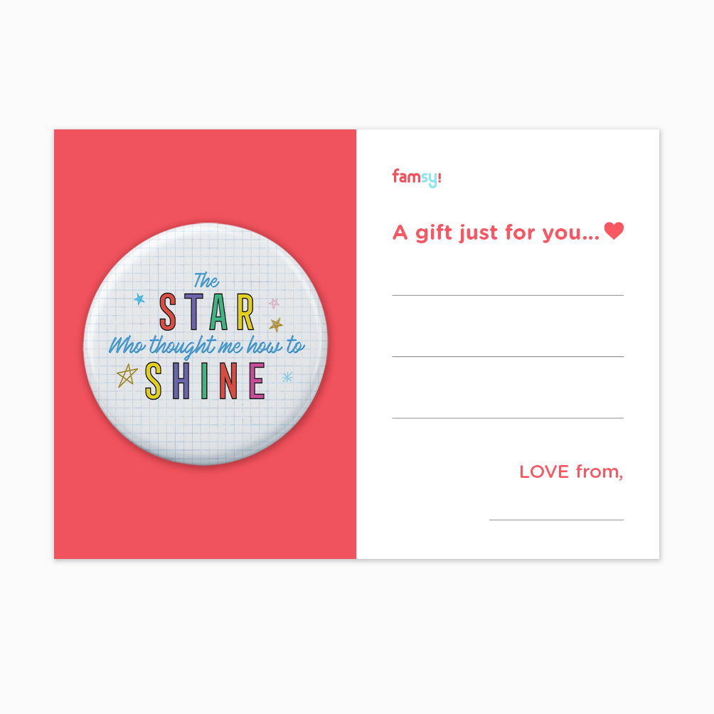 Teacher Appreciation Quote Series - The Star Who Taught Me How To Shine Button Badge with Back Pin (58mm)