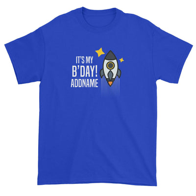 Birthday Flying Rocket To Galaxy It's My B'day Addname Unisex T-Shirt