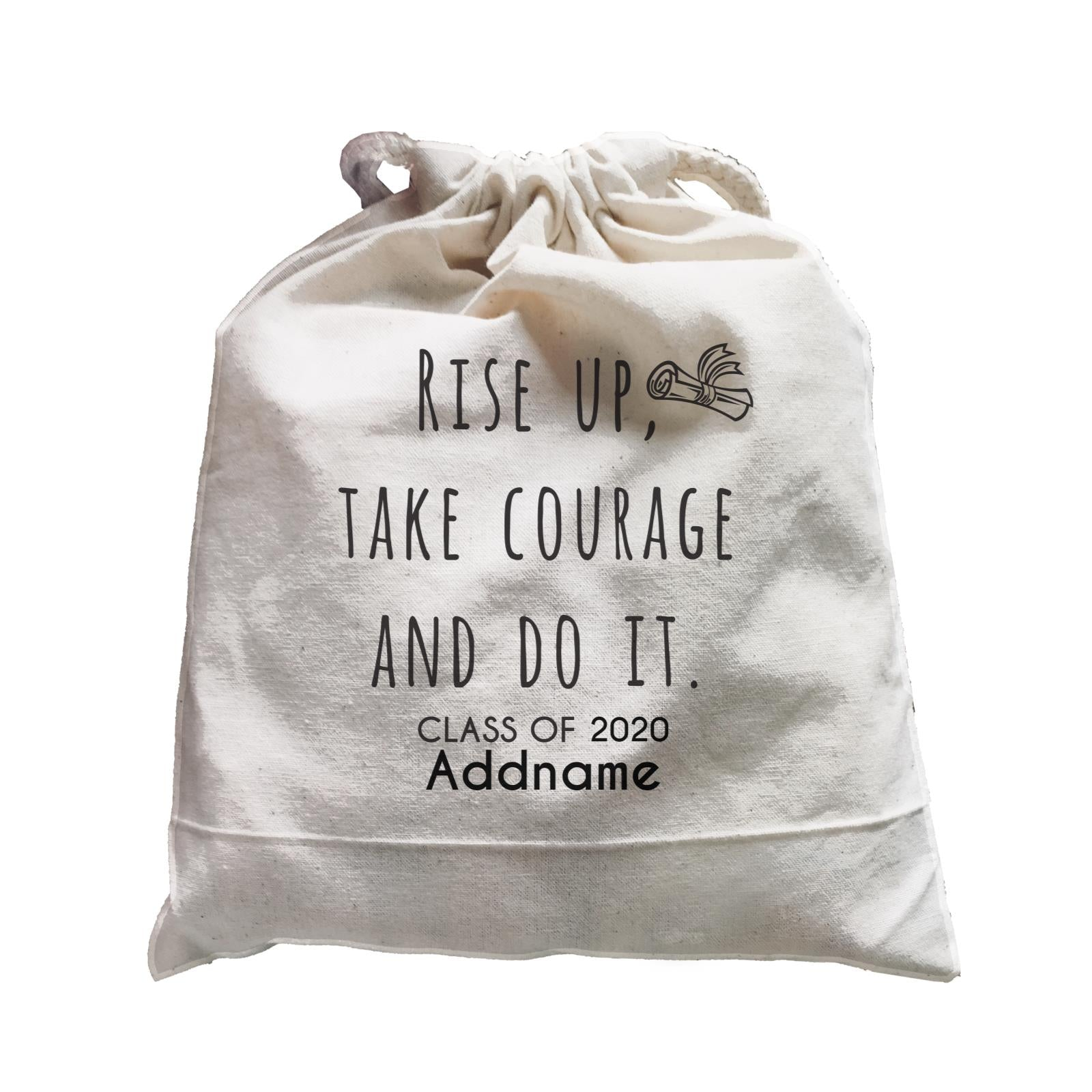 Graduation Series Rise Up, Take Courage And Do It Satchel