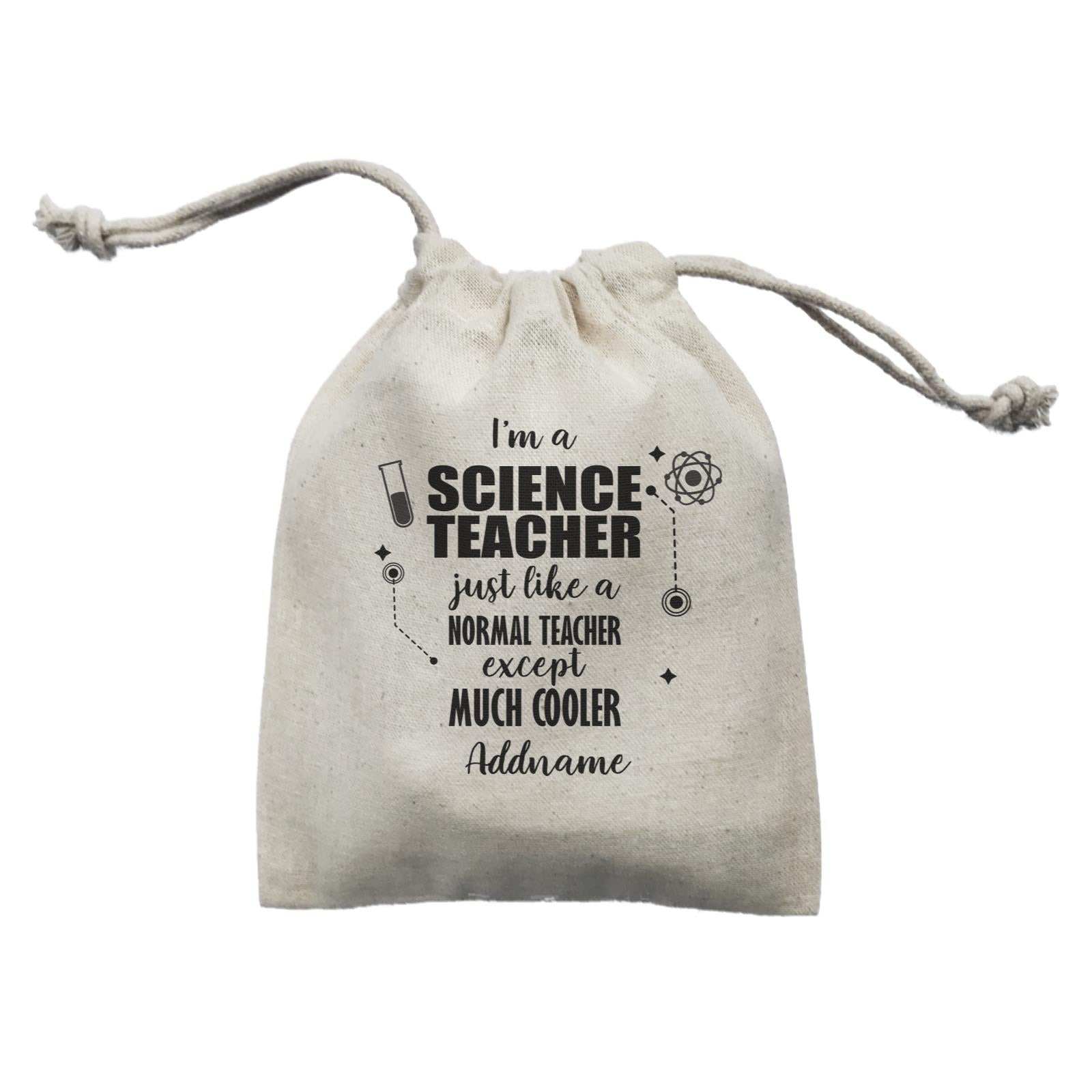 Subject Teachers 1 I'm A Science Teacher Addname Mini Accessories Mini Pouch
