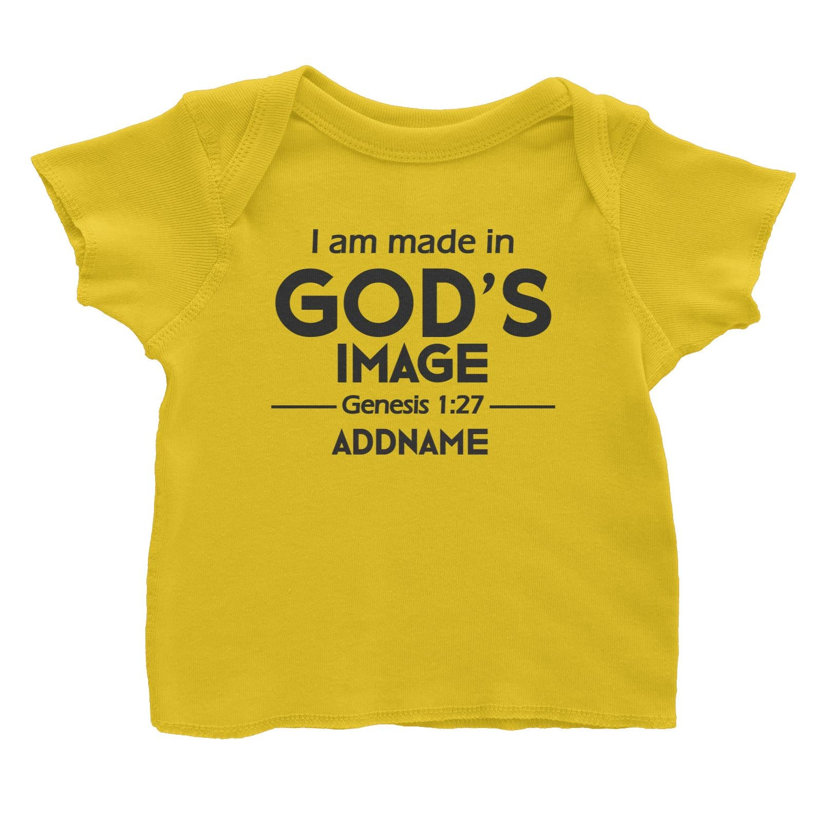 Christian Baby I Am Made in God's Image Genesis 1.27 Addname Baby T-Shirt