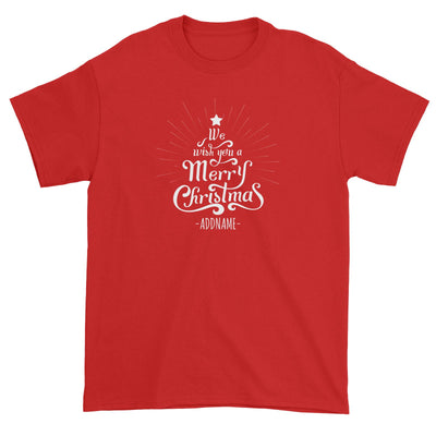 We Wish You A Merry Christmas Greeting Addname Unisex T-Shirt  Personalizable Designs Lettering Matching Family