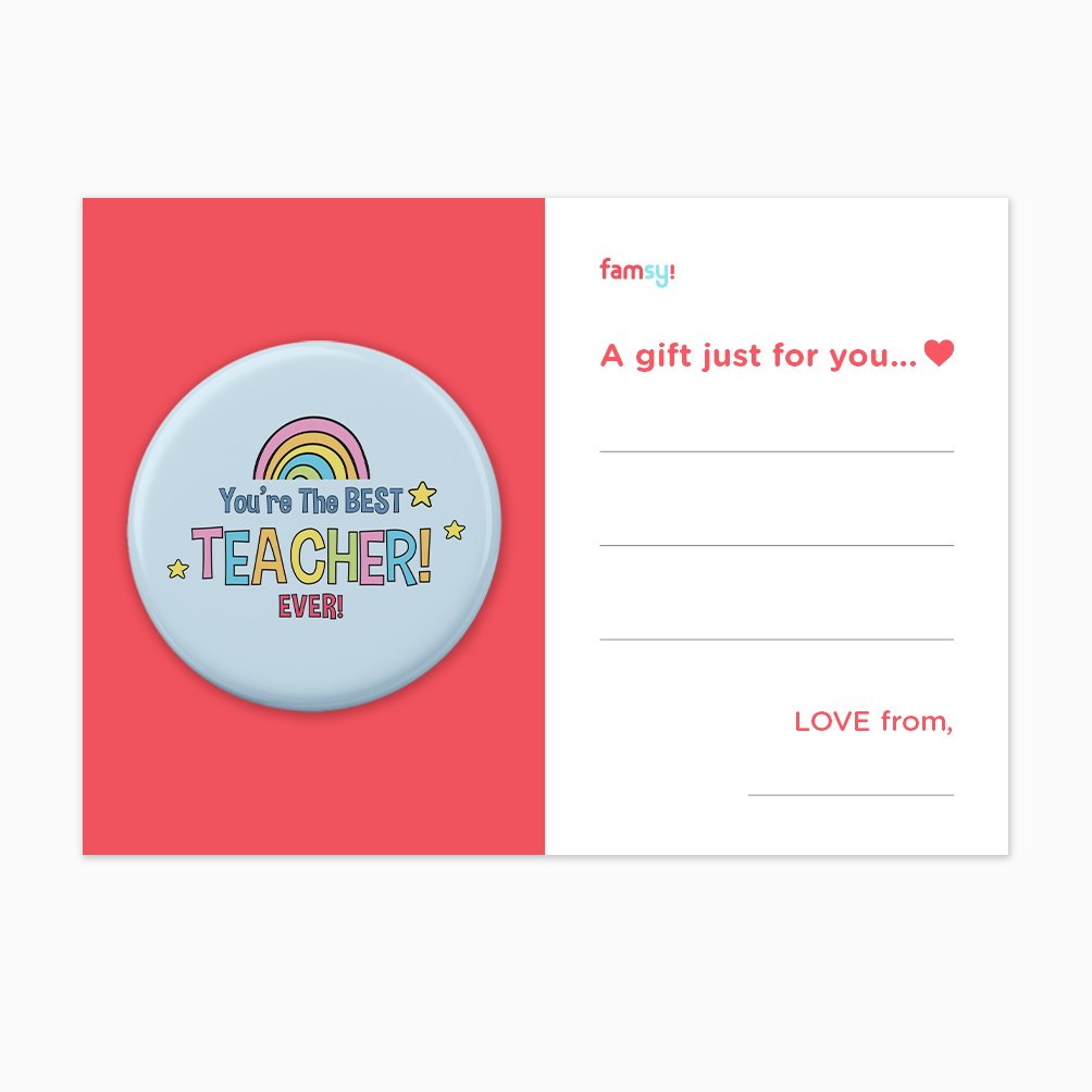 Teacher Appreciation Quote Series - You're The Best Teacher Ever Button Badge with Back Pin (58mm)